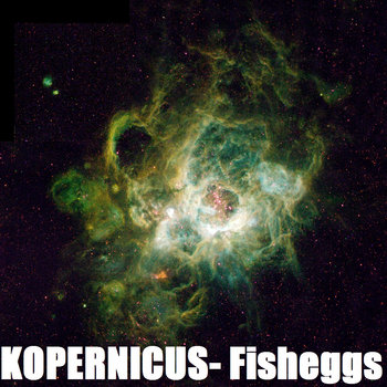 Kopernicus- Fisheggs cover art
