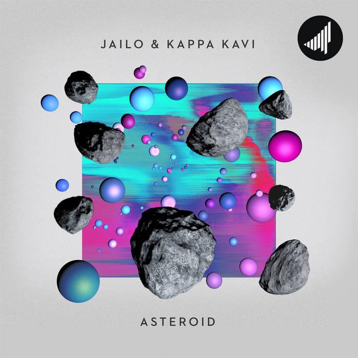 Jailo & Kappa Kavi - Asteroid (STRTEP025) cover art