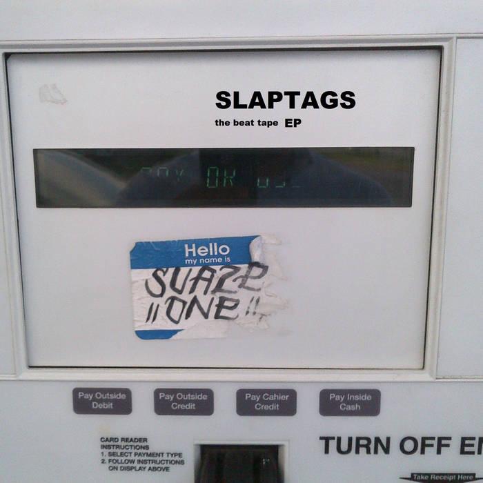 SLAPTAGS EP (beat tape) cover art