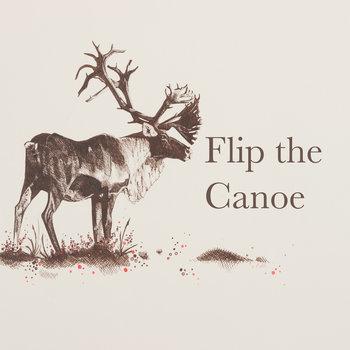 Flip the Canoe EP cover art