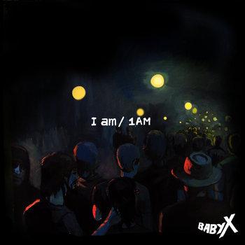 I am 1 am cover art