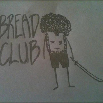 Bread Club cover art