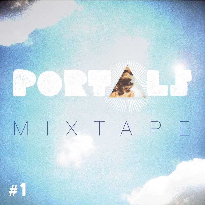PORTALS Mixtape #1 cover art