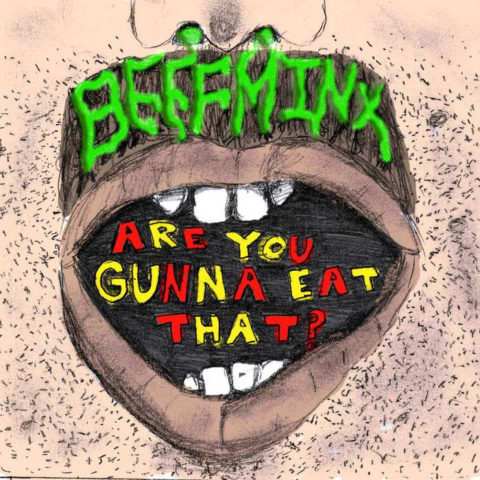 Are You Gunna Eat That? cover art