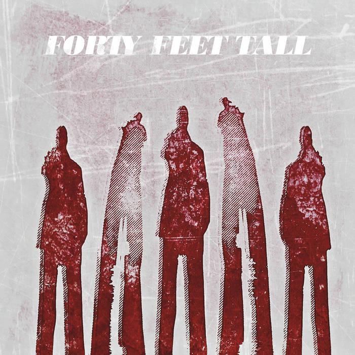 Forty Feet Tall cover art