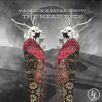 Madeaux x Safra Nikoto - The Mean Reds EP cover art