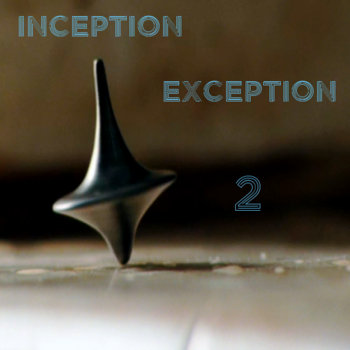 Inception/Exception 2 cover art
