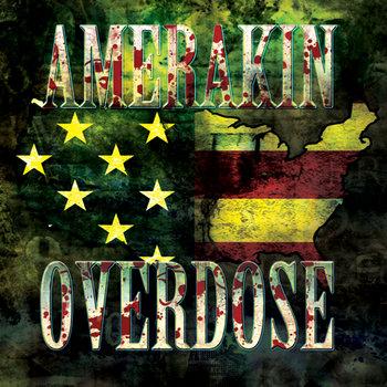 Amerakin Overdose cover art