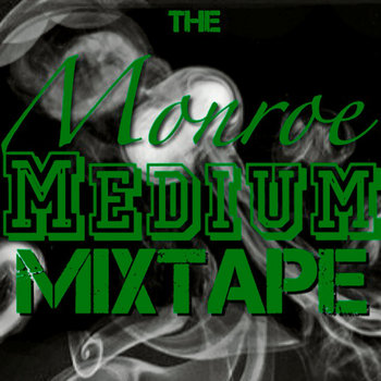The Monroe/Medium Mixtape cover art