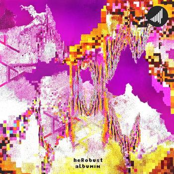 heRobust - Albumin (STRTEP002) cover art