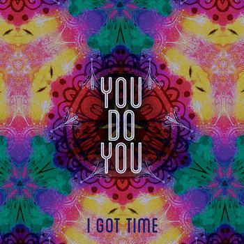 I Got Time cover art