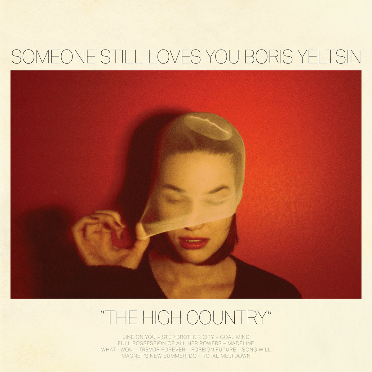 The High Country – Someone Still Loves You Boris Yeltsin