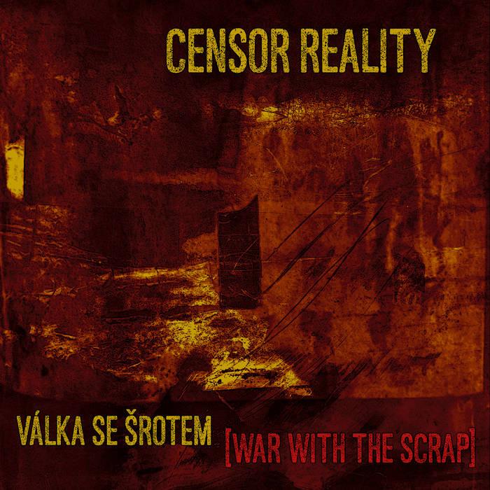 Válka se šrotem [War with the Scrap] EP cover art