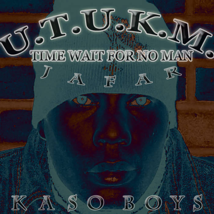 Time Waits For No Man Remastered By Jafar And Kaso Boys cover art