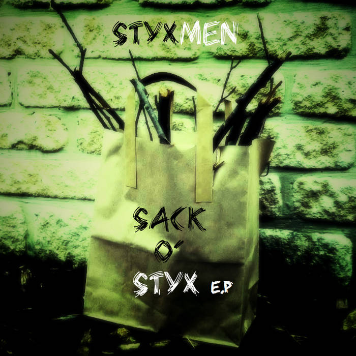 Sack O' Styx EP cover art