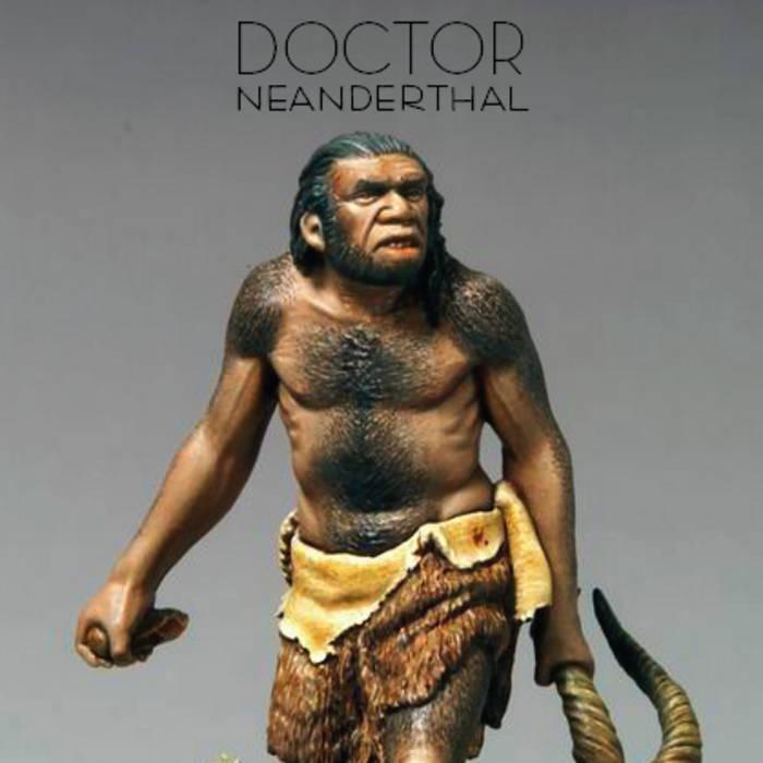 Dr Neanderthal cover art