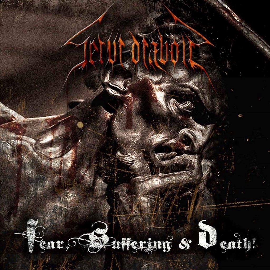 Servi Diaboli Fear Suffering & Death!