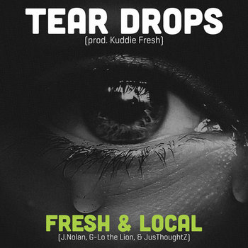 Tear Drops (prod. Kuddie Fresh) cover art
