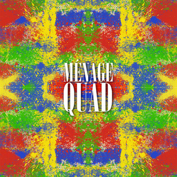 The Ménage Quad EP cover art