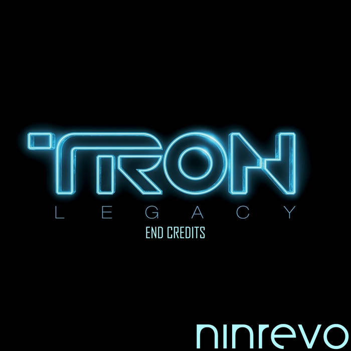 TRON Legacy (End Titles) (Ninrevo Edit) cover art