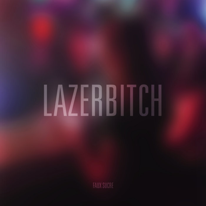 Lazerbitch cover art