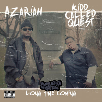 Young Black And Gifted: LONG TIME COMING cover art
