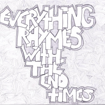 Everything Rhymes With The End Times cover art