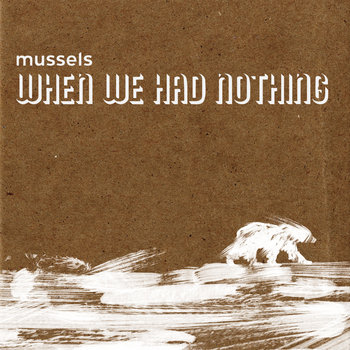 When We Had Nothing cover art