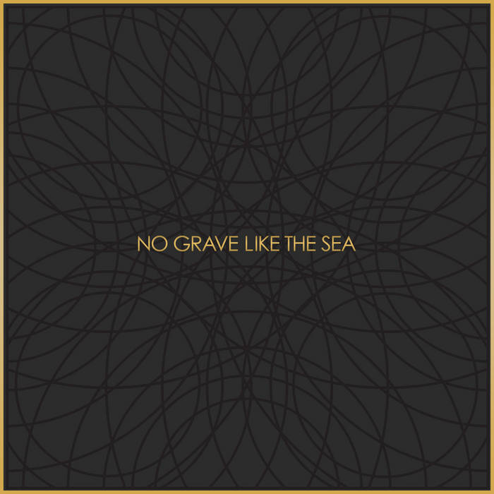 No Grave Like The Sea cover art