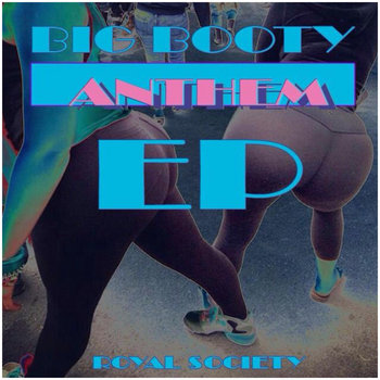 Big Booty Anthem EP cover art