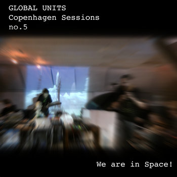 Global units copenhagen sessions no. 5 cover art