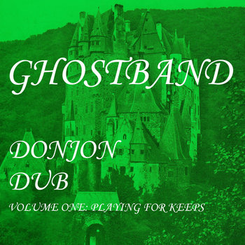 Donjon Dub Volume One: Playing For Keeps cover art
