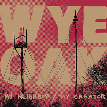 My Neighbor / My Creator EP cover art
