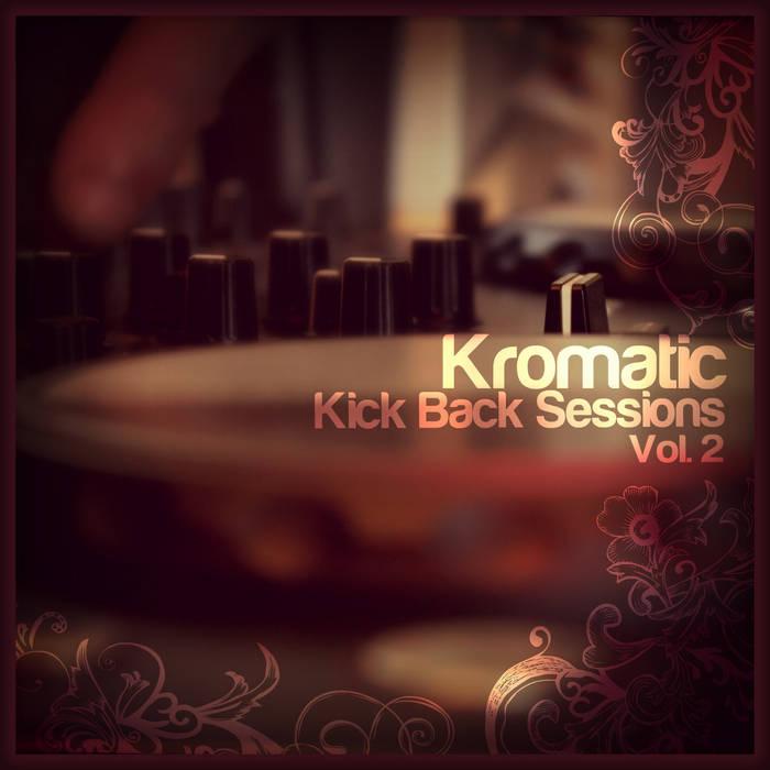 The Kick Back Session Vol. 2 cover art