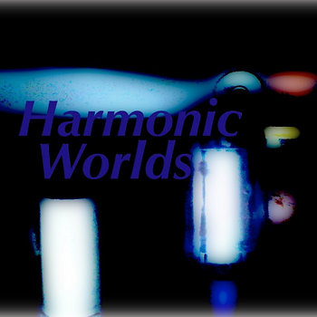 Harmonic Worlds cover art