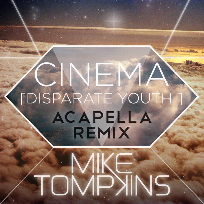 Cinema (Disparate Youth) Acapella Remix cover art