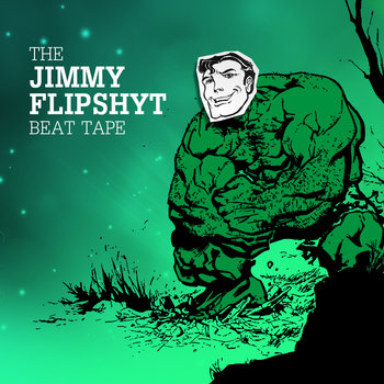 The Jimmy Flipshyt Beat Tape cover art