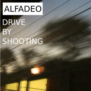 Drive By Shooting cover art