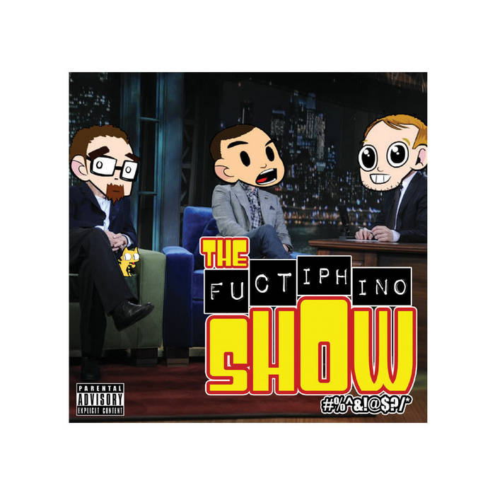 The Fuctiphino Show cover art
