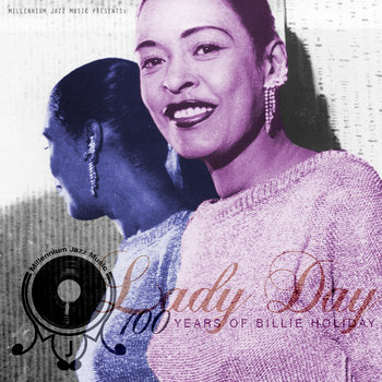 Lady Day - 100 years of Billie Holiday cover art