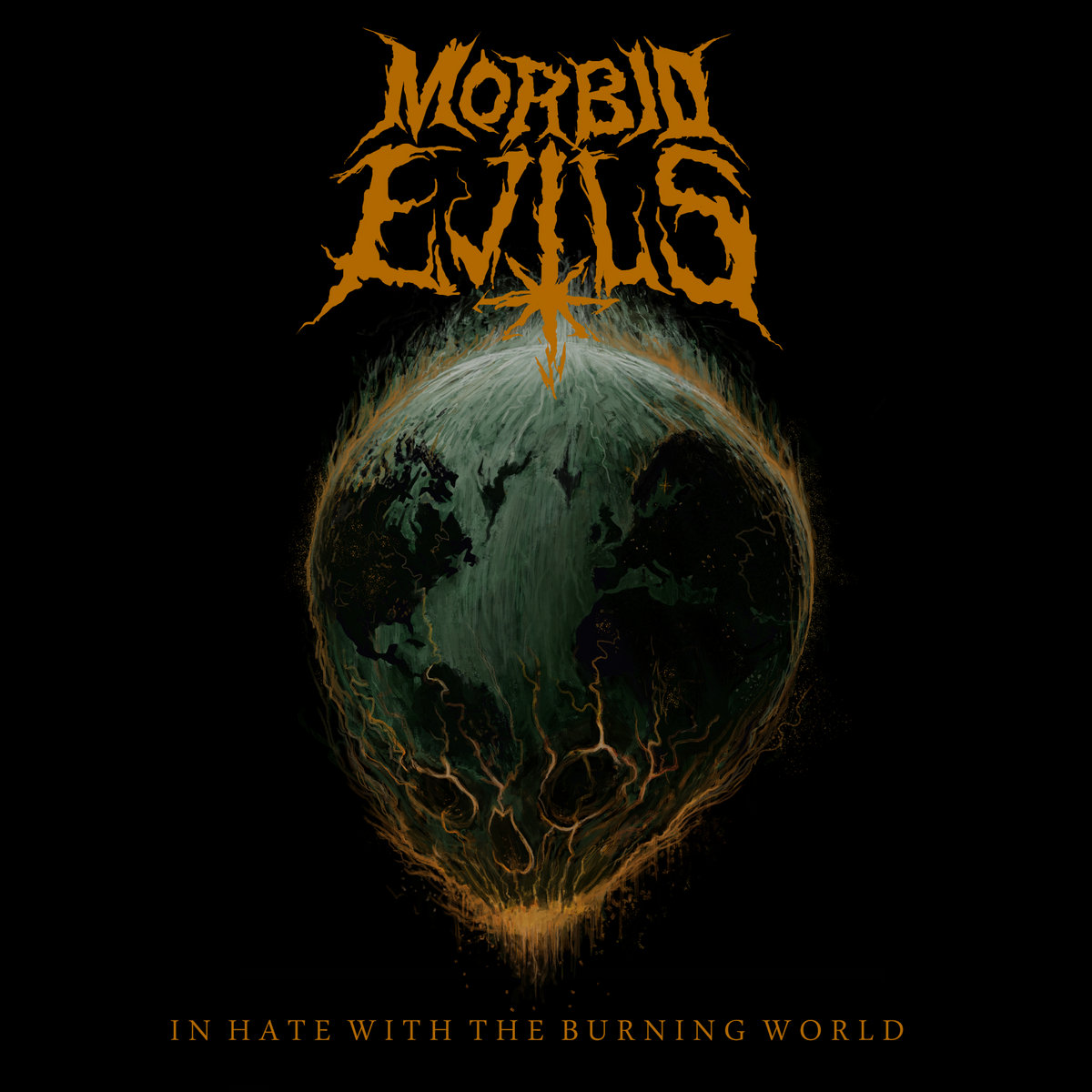 In Hate With The Burning World | Morbid Evils
