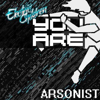 Arsonist Single cover art