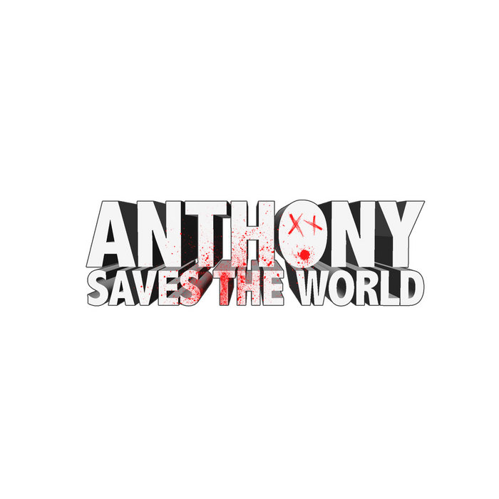 Anthony Saves The World Soundtrack cover art