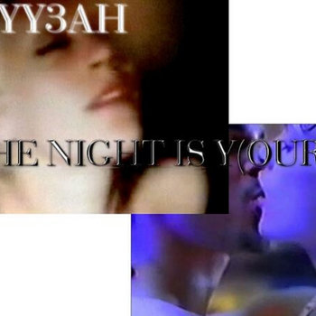 THE NIGHT IS Y(OURS) cover art