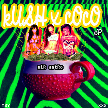 kUSH x cOcO EP cover art