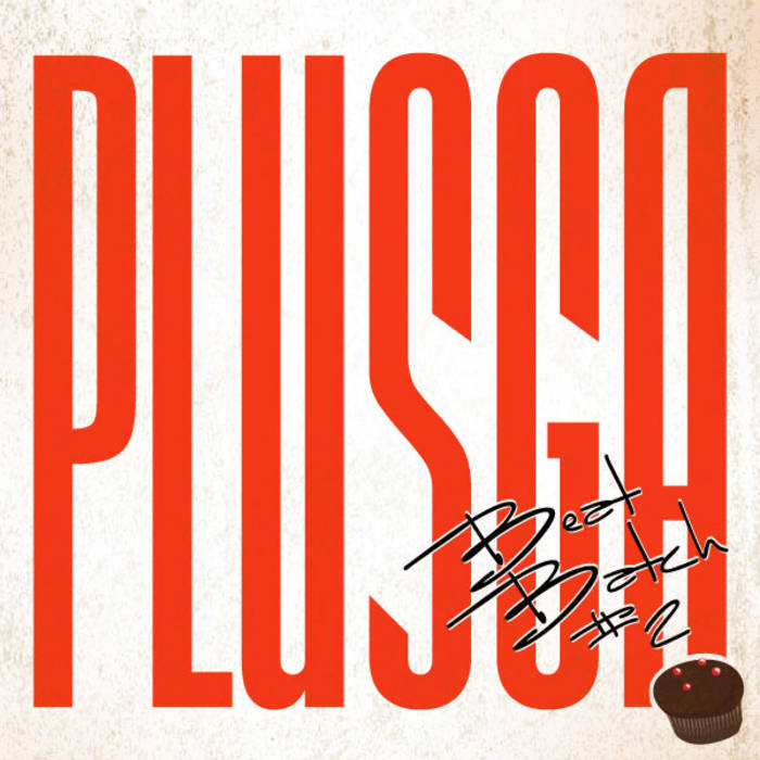 Plusga - Beat batch #2 cover art