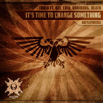 TRN18 ft. OZ1, CRI8, RBKIBORG, DEATH -  It's Time To Change Something LP cover art