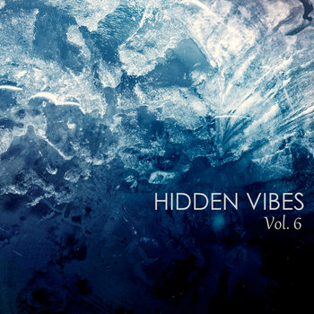 Hidden Vibes Vol. 6 cover art