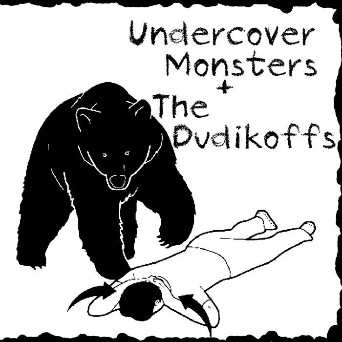 Undercover Monsters / The Dudikoffs Split cover art