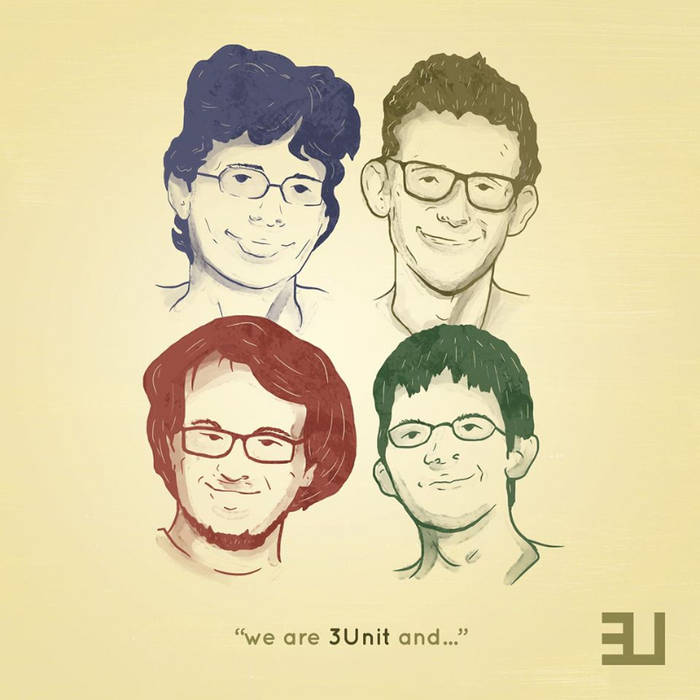 We are 3Unit and... cover art